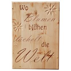 """Holztafel """"Wo Blumen blühen"""""""